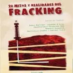 20 mitos y realidades del fracking